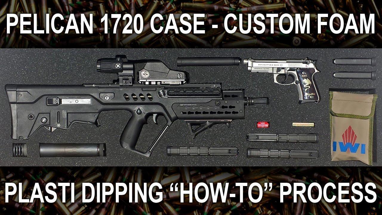 PART 2 - Plasti Dip Foam Tutorial for the Pelican 1720 Gun
