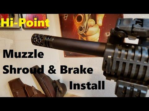 Custom $700 HI-Point Muzzle Shroud & Muzzle Brake Install