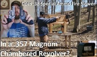 Does  38 Special Ammo Fire Slower In a  357 Magnum Chambered