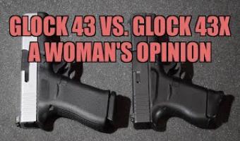 Best Gun for A Woman? Glock 43 vs  Glock 43X