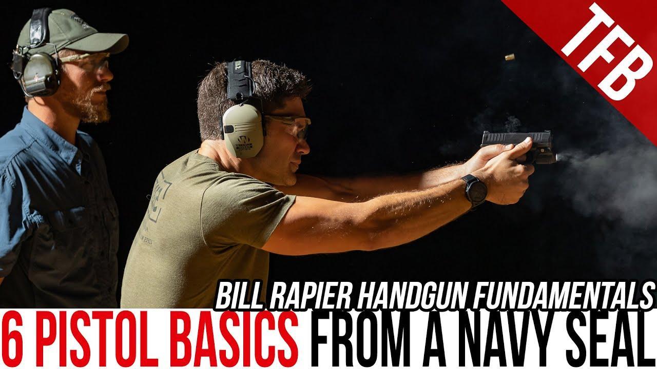 6 Pistol Tips from ex-Navy SEAL, Bill Rapier